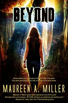 BEYOND (BEYOND Series Book 1) by [Miller, Maureen A.]