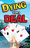 Dying for a Deal (Laurel McKay Mysteries Book 7) (English Edition)
