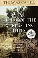 Desire of the Everlasting Hills: The World Before and After Jesus (Random House Large Print)