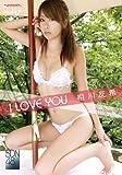 I LOVE YOU/相川友希 [DVD]