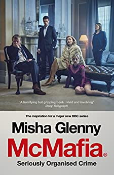 McMafia: Seriously Organised Crime by [Glenny, Misha]