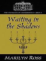 Waiting In The Shadows (Five Star Standard Print Romance)