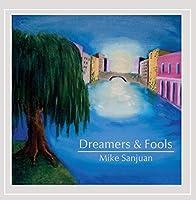 Dreamers & Fools