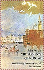 The Elements of Drawing - John Ruskin [Dover Thrift Editions](annotated) (English Edition)
