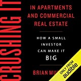 Crushing It in Apartments and Commercial Real Estate: How a Small Investor Can Make It Big 画像