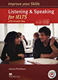 Improve Your Skills for IELTS 6-7.5 Listening & Speaking Student's Book with Key & Macmillan Practice Online