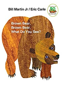 Brown Bear, Brown Bear, What Do You See? (Brown Bear and Friends)