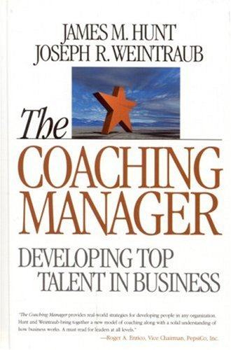 Download The Coaching Manager: Developing Top Talent in Business 0761924191