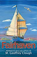 Fairhaven: Adventures on a Sea Called Life