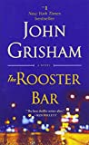 The Rooster Bar: A Novel 画像