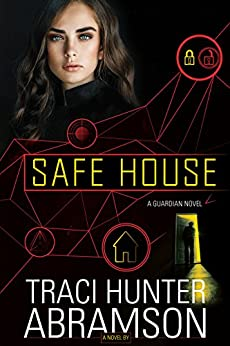Safe House by [Abramson, Traci Hunter]