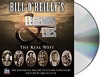 Bill O'Reilly's Legends & Lies: The Real West