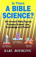 Is There A Bible Science?
