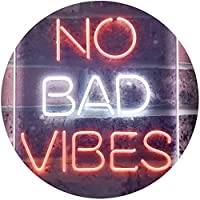 No Bad Vibes Room Display Dual Color LED看板 ネオンプレート サイン 標識 白色 + オレンジ色 210 x 300mm st6s23-i3353-wo