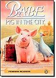 Babe CD Pack (Book &  CD) (Penguin Readers (Graded Readers))