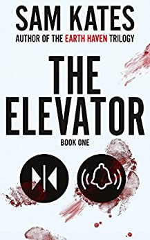The Elevator: Book One by [Kates, Sam]