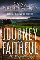 Journey To Faithful (The Faithful Trilogy Book 1) (English Edition)