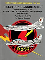 Ginter Books GIN303 303 - 米国海軍飛行隊の歴史- 電子Aggressors Squadrons Part One 1949-1977