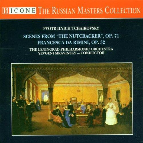 Tchaikovsky: Scenes from the Nutcracker, Francesca da Rimini