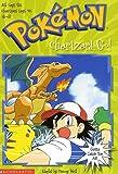 Pokemon Charizard, Go! (Pokémon Chapter Book)