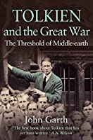 Tolkien and the Great War by John Garth(2004-09-03)