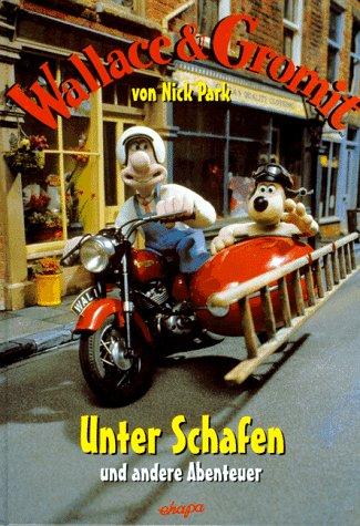 Wallace and Gromit. Unter Schafen und andere Abenteuer