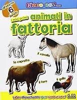 I miei primi animali in fattoria