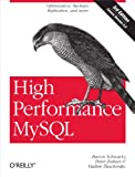 High Performance MySQL: Optimization, Backups, and Replication (English Edition)