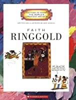 Faith Ringgold (Getting to Know the World's Greatest Artists) by Mike Venezia(2008-03-01)