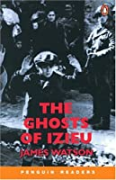 Ghosts of Izieu, The, Level 3, Penguin Readers (Penguin Reading Lab, Level 3)