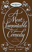 A Most Lamentable Comedy (Little Black Dress)