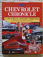 Chevrolet Chronicle: A Pictorial History from 1904