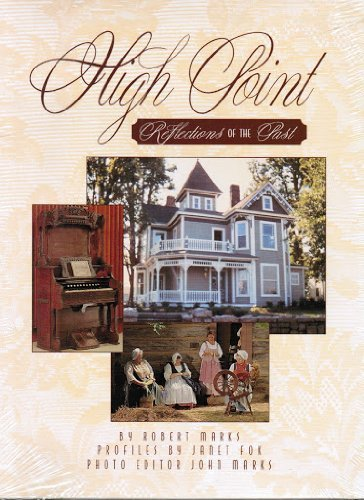 Download High Point: Reflections of the Past 1885352409