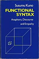 Functional Syntax: Anaphora, Discourse, and Empathy