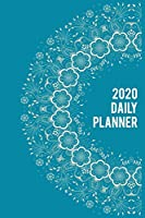 2020 Daily Planner: Everyday Schedule 365 Days Full Page A Day : Calendar Schedule Organizer Appointment Journal Notebook Monthly Weekly Daily Hourly