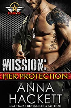 Mission: Her Protection (Team 52 Book 1) by [Hackett, Anna]