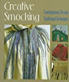Creative Smocking: Contemporary Design Traditional Techniques 画像
