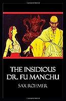 The Insidious Dr. Fu-Manchu Illustrated