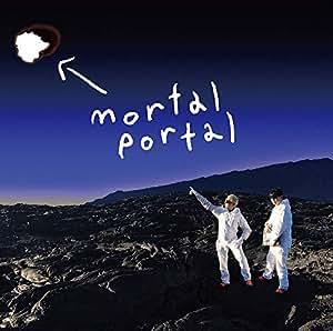 【メーカー特典あり】 mortal portal e.p.(CD+DVD)(mortal portal.オリジナルステッカー付)