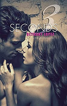 3 Seconds (Time for Love Book 6) by [Lopez, Bethany]