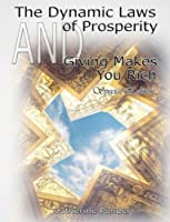 The Dynamic Laws of Prosperity & Giving Makes You Rich