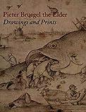 Pieter Bruegel the Elder: Drawings and Prints (Metropolitan Museum of Art Series)
