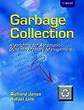Garbage Collection: Algorithms for Automatic Dynamic Memory Management(Richard Jones/Rafael Lins)