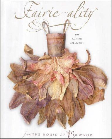 Fairie-ality: The Ellwand Collection