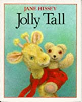 JOLLY TALL (Red Fox Picture Book)