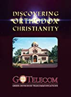 Discovering Orthodox Christianity