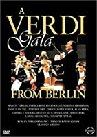 Verdi Gala From Berlin [DVD]