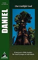 Daniel: Our Faithful God (Faith Walk Bible Studies)