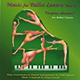 Vol. 6-Music for Ballet Lovers