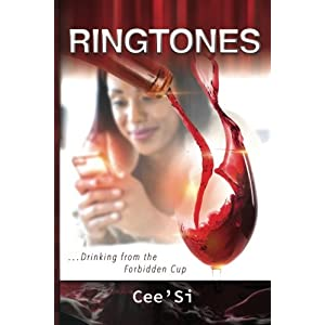 Ringtones: Drinking from the Forbidden Cup